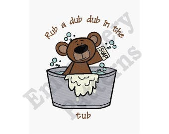 Rub A Dub Dub In The Tub - Machine Embroidery Design