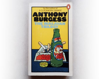 Anthony Burgess - The Malayan Trilogy - Penguin vintage paperback book - 1973
