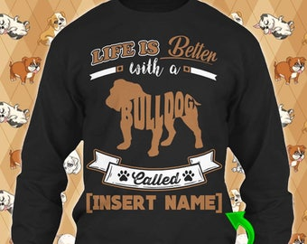Personalized English Bulldog Dog Long Sleeve Sweater Life Is Better Rescue Shirt Oversized Christmas Women Dad Kid Custom Gift Winter Cloth