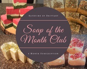 Soap of the Month 6 Month Subscription! FREE SHIPPING! Goat Milk or Vegan--Spring Soap--Summer Soap--Fall Soap--Winter Soap--Soap Gift Box