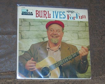 Burl Ives – Sings For Fun/ 1956 Decca Records/ DL 8248/ Childrens/ Folk Music/ World Country