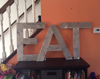 EAT 18-24 inches letters stained Grey