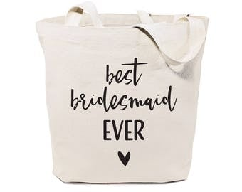 Cotton Canvas Best Bridesmaid Ever Wedding, Beach, Shopping and Travel Reusable Shoulder Tote and Handbag, Bridesmaid Gift, Bridal Party
