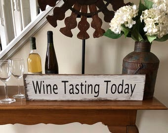 Rustic Wine Tasting Today sign, wine sign, reclaimed wood sign, farmhouse sign