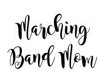 Marching Band Mom Svg, Band mom svg, easy cricut cutting file, Sports Mom SVG, Mom svg, diy shirt, diy bag, diy mug, hashtag momlife svg