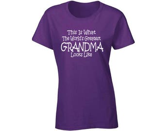 This Is What Worlds Greatest Grandma Looks Like T shirt Top Shirt Mothers Day Grandma
