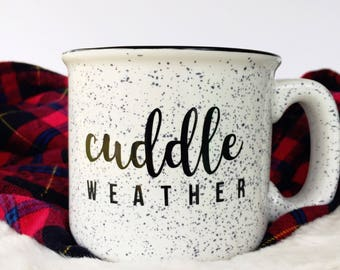 Cuddle Weather Campfire Mug | Customize Campfire Mug | Campfire Mug | Christmas Gift Mug | Winter Mug | Personalize