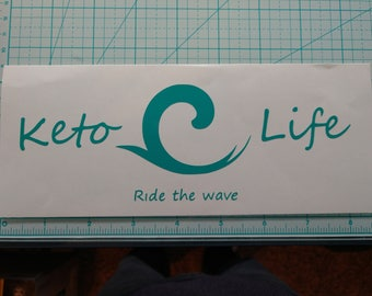 "Keto Life  ""Ride the Wave"" Decal"