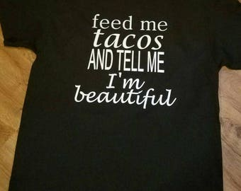 Feed Me Tacos