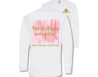 Southern Couture Find The Blessing in Everything White Long Sleeve Comfort Color Tee
