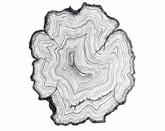 Tree Ring Print: Forget About Today Until Tomorrow