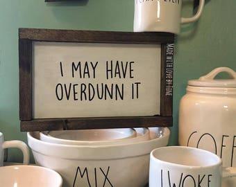 OVERDUNN It sign