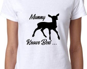 Mummy Knows Best Womens T Shirt Proud Parent Mum Love Gift Birthday Mother's Day