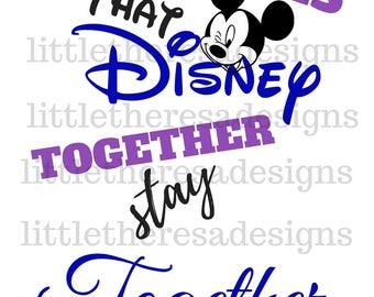 Friends That Disney Together Stay Together Transfer,Digital Transfer,Digital Iron,Diy
