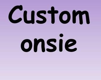 Custom Onsie