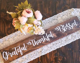 Grateful thankful Blessed sign, grateful sign, blessed sign, thankful sign, farmhouse decor, housewarming gift, rustic home decor, wooden