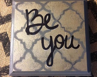 Be You inspirational wooden plaque