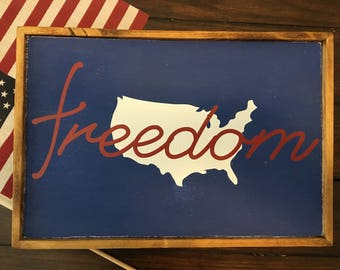 Freedom Wood Sign