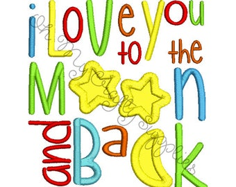 I love you to the moon and back Applique Embroidery Design