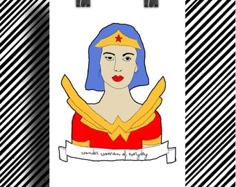 Poster Poster feminist / Wonder Woman of Everyday / Feminist poster / A5 / A4 / A3