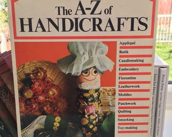 The A - Z of handicrafts - vintage
