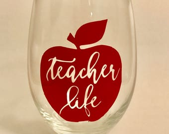 Teacher Life Wine Glass