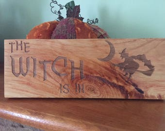 Halloween sign. Free shipping. The Witch is In. Halloween decoration. Halloween decor.