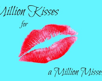 Million Kisses for a Million Misses
