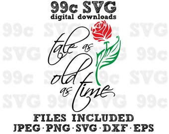 Tale as Old as Time Beauty Beast SVG DXF Png Vector Cut File Cricut Design Silhouette Vinyl Decal Disney Party Template Heat Transfer Iron