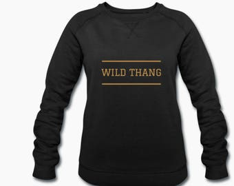 Wild Thang Yoga - Women's Loose Comfort Fit Sweatshirt