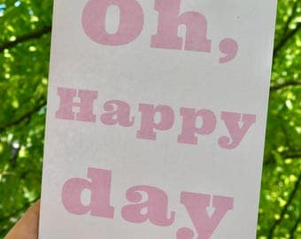 Oh, Happy Day card
