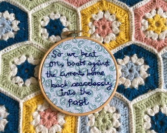 The Great Gatsby Quote on Paisley Fabric - Embroidery Hoop