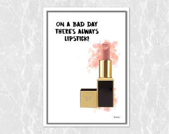 On a bad day theres always lipstick print