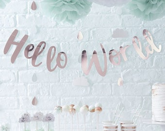 Hello World Rose Gold Bunting, Rose Gold Bunting, Baby Shower Garland, Baby Shower, Rose Gold Baby Shower Decor