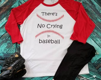 No crying in baseball tee
