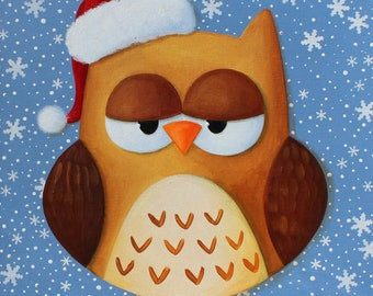 "Acrylic painting on canvas: ""OWL, soon Christmas..."" """