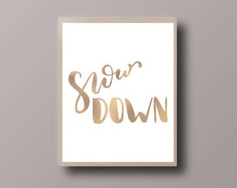 Gold Foil Quote, Calligraphy Print, Motivational Quote, Shiny Quote Print, Gold Foil Print, Bohemian Print, Hipster Print, Teen Room Decor