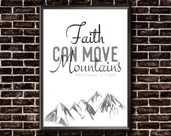 Faith Can Move Mountains | Matthew 17 20 | Scripture Wall Art | Bible Verse Print | Bible Verse Poster | Scripture Print | Printable