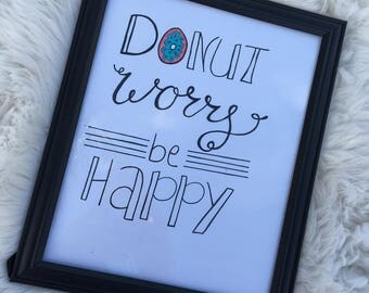Donut Worry be Happy 8.5x11in frame