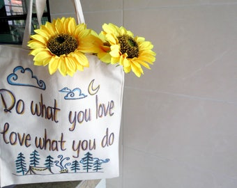 Hand painted 'Do What You Love, Love What You Do' Canvas Tote Bag