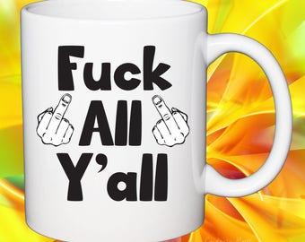 Funny Office Coffee Mug F All Yall
