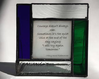 Inspirational quotes about Courage Hope Encouragement gift stained glass picture frame 3.5 x 3.5