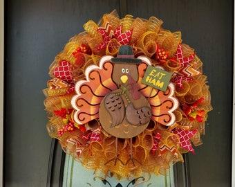 Eat Ham Thanksgiving Wreath;Fall Wreath;Autumn Wreath;Holiday Wreath;Turkey Wreath