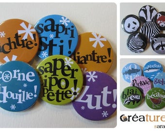 Set of 6 badges 38mm to choose from in the shop
