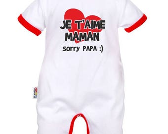 Baby romper: I love you MOM, Dad sorry ;)