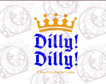 Dilly! Dilly! #3 - SVG, EPS, PNG Cutting and Design File, Instant Download