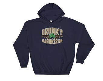Drunky McDrunkerson Funny St Patrick's Day Irish Drinking Green Beer Lover Shamrock Clover Hooded Sweatshirt
