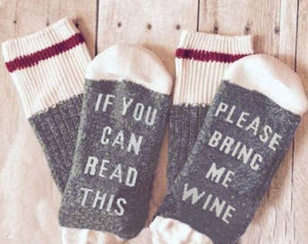 If You Can Read This Please Bring Me A Glass of Wine | If You Can Read This Socks | Valentines Day Gift | Funny Socks | Wine Gift