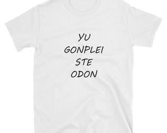 tshirt yu gonplei ste odon - tshirt the 100 - the 100 shirt - tshirt gift - gift - TV show tshirt - geeky tshirt - the 100 - tv tshirt