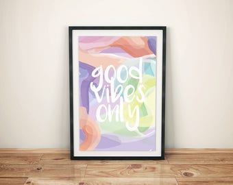 Good Vibes Only - Printable Wall Art, Instant Download Poster